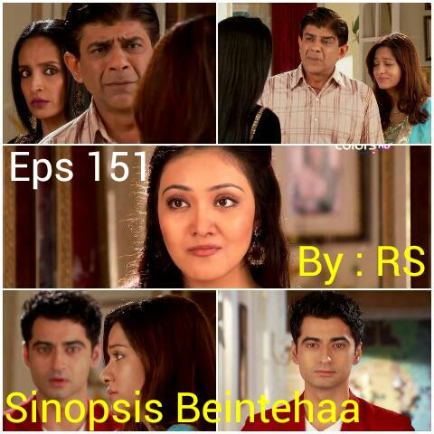 Sinopsis Beintehaa Episode 151