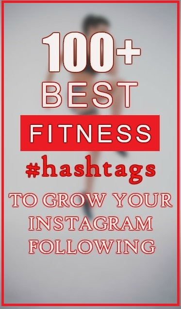 100+ Fitness Hashtags You Need to Use on Instagram!