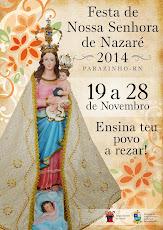"""FESTA DA PADROEIRA/2014 //  """"ENSINA TEU POVO A REZAR"""""""