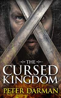 The Cursed Kingdom (Parthian Chronicles Book 8) by Peter Darman