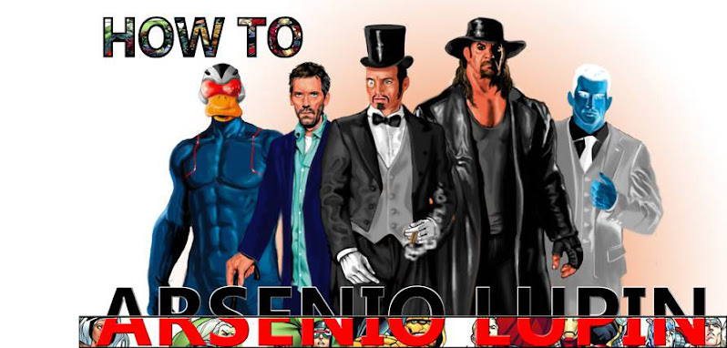 How to Arsenio Lupín