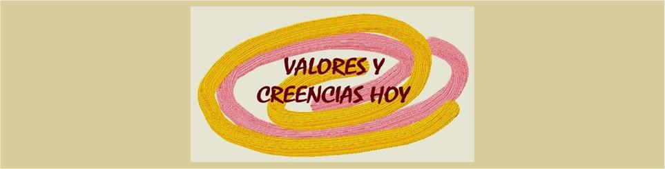 VALORES Y CREENCIAS HOY