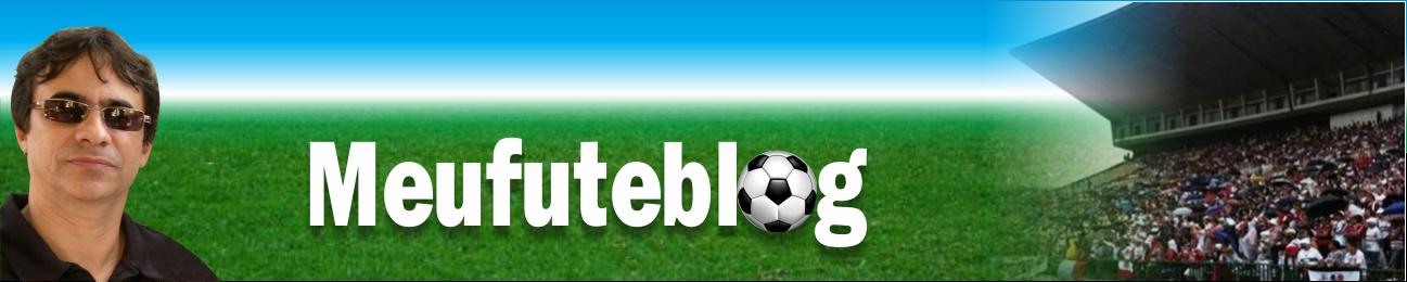 MeuFuteBlog - Futebol e Cultura Brasileira