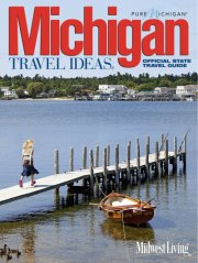 20th Anniversary Michigan Travel Ideas magazine now available