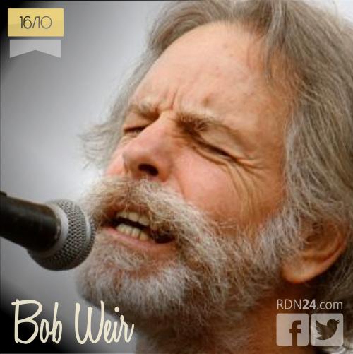 16 de octubre | Bob Weir - @BobWeir | Info + vídeos