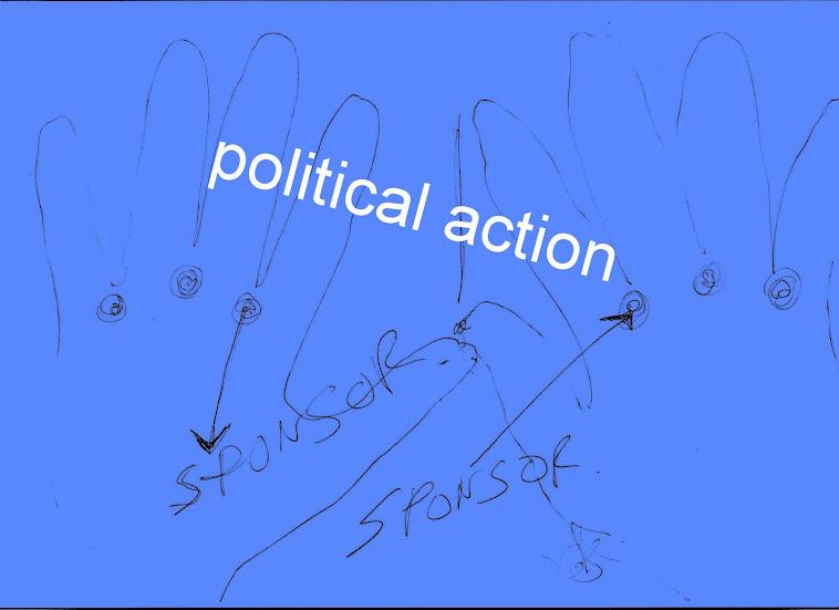 ..political action....
