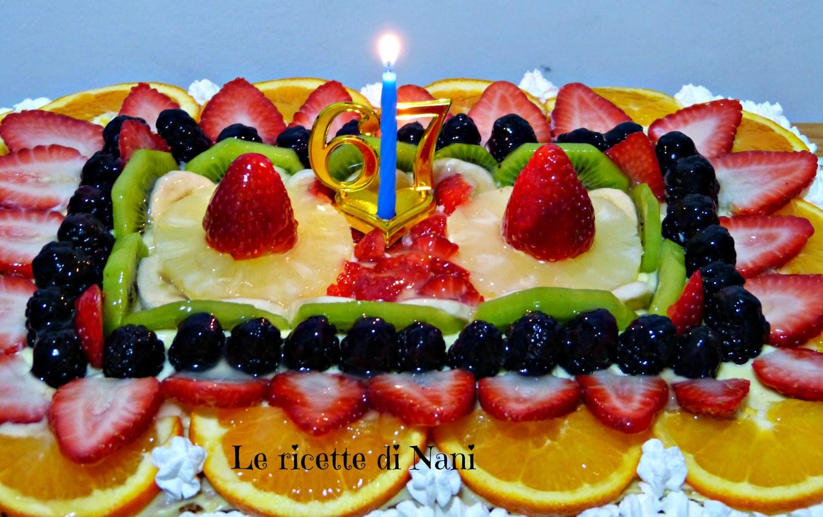 Decorazioni Buffet Frutta : Le ricette di nani: torta decorata con la frutta per il compleanno