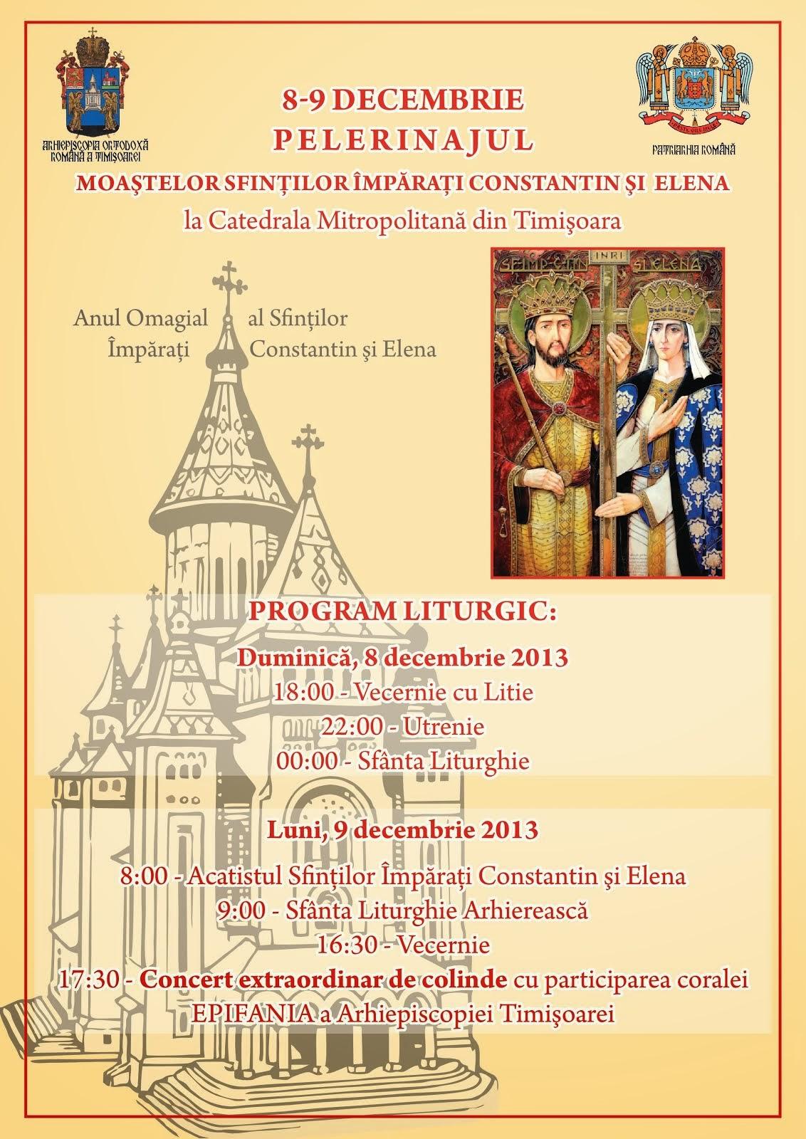 Moastele Sfintilor Imparati Constantin si Elena la Timisoara !