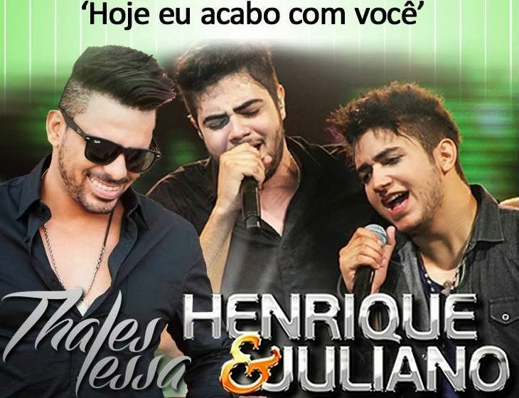 Thales Lessa Part. Henrique e Juliano