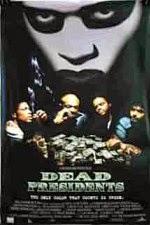 Watch Dead Presidents (1995) Megavideo Movie Online