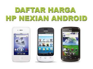 Daftar Harga HP Nexian Android Agustus 2012