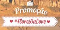 Promoção #FloresOnLove Flores Online