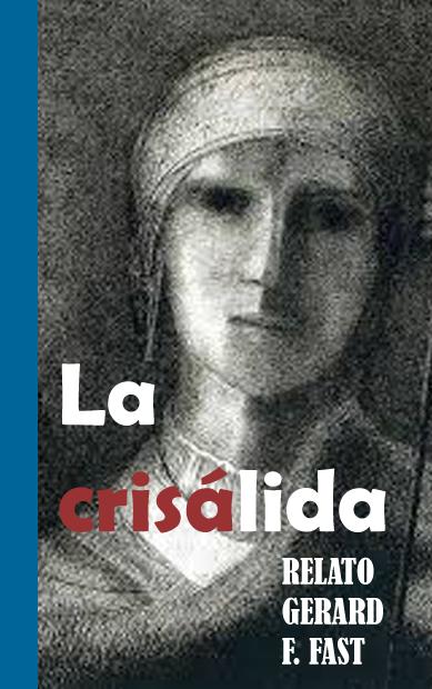 LA CRISÁLIDA
