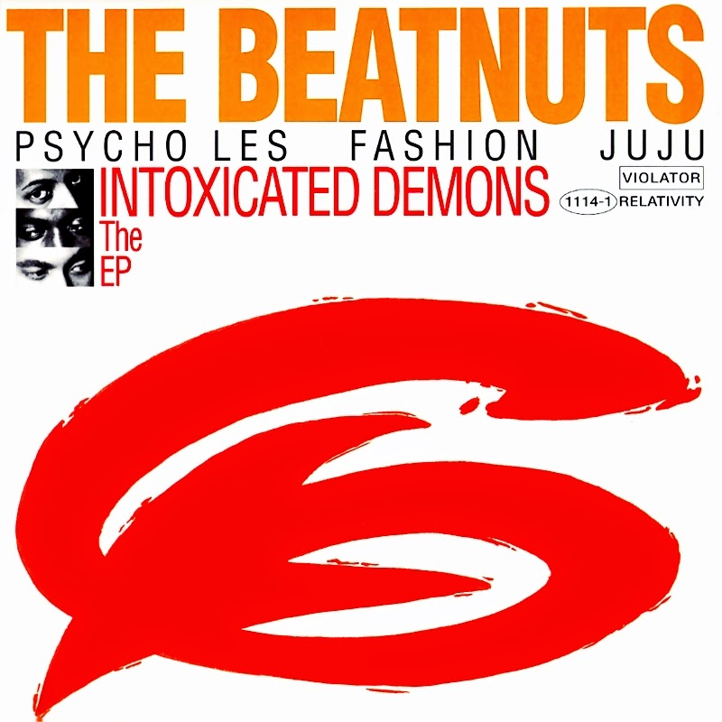 The Beatnuts - Intoxicated Demons: The E.P. (1993)