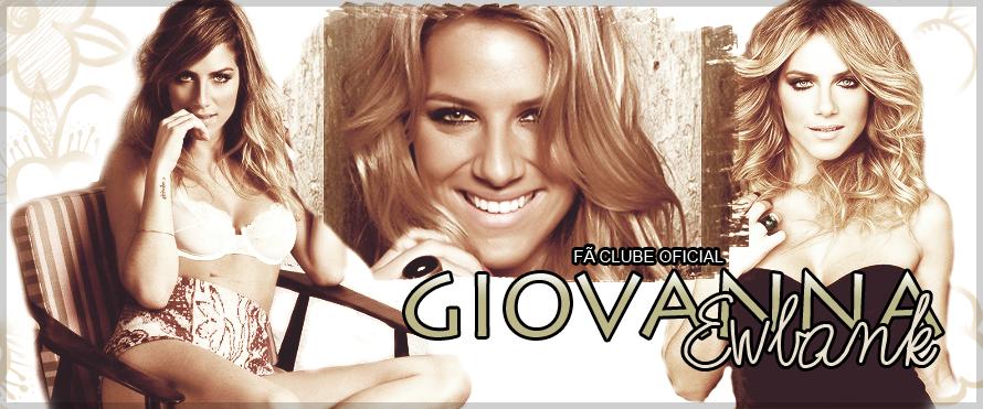 Giovanna Ewbank:: Sua melhor fonte da atriz!