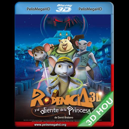 RODENCIA Y EL DIENTE DE LA PRINCESA (2012) FULL 3D SBS 1080P HD MKV ESPAÑOL LATINO