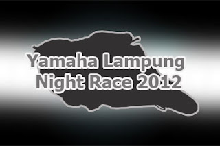 yamaha lampung night race 2012