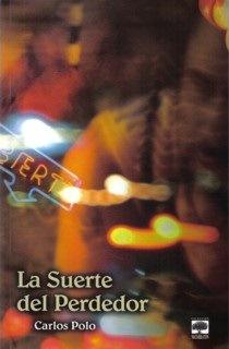 """Portada novela """"La Suerte del Perdedor"""""""