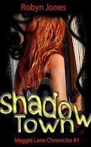 New Book Release!! Check out my New Adult Paranormal Romance <i>Shadow Town</i>!!