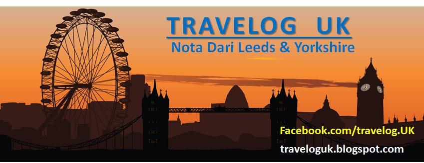 Travelog UK : Nota dari Leeds & Yorkshire
