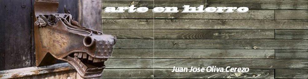 Arte en Hierro - Juan Jose Oliva Cerezo