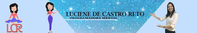 LUCIENE DE CASTRO RETO