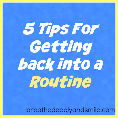 5-tips-for-getting-back-into-a-routine1