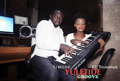 FRESH: Yuletide Groove by TJBeenie ft Toluwalope.