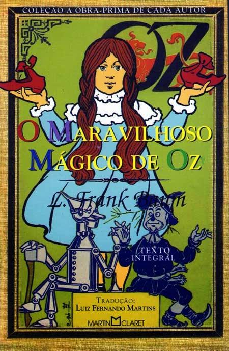 Hora de Ler: O Maravilhoso Mágico de Oz - L. Frank Baum