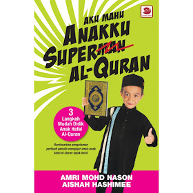 BUKU AKU MAHU ANAKKU SUPER AL-QURAN