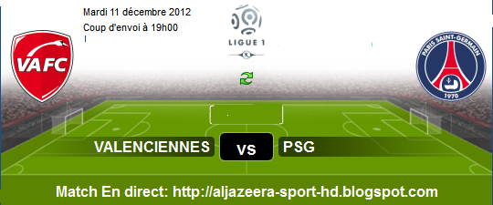 France Ligue 1 : Regardez Match En Direct Valenciennes vs PSG le 11/12 ...