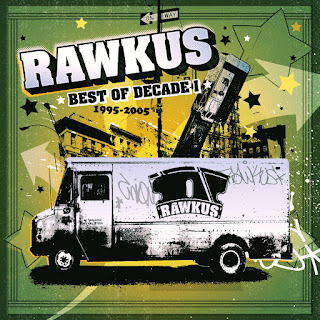 Various Artists - Rawkus Records: Best of Decade I (1995-2005)