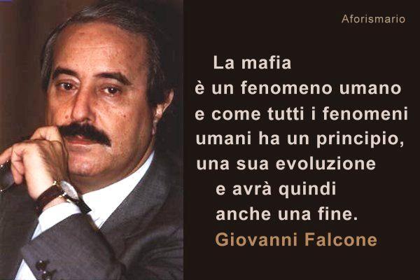 Aforismario mafia camorra e ndrangheta frasi sui mafiosi for Cosa mettere sulla madia