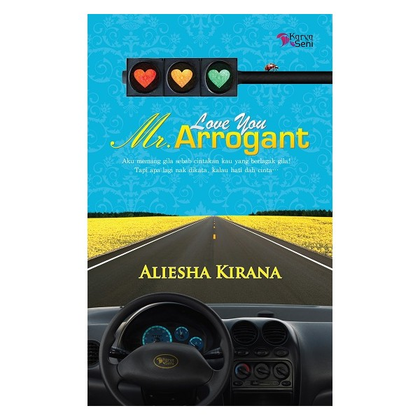 Beli Novel Online: Love You Mr Arrogant - Aliesha Kirana