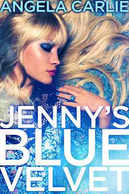 Cover Reveal: Jenny's Blue Velvet by Angela Carlie