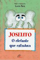 Joselito, o elefante que estudava