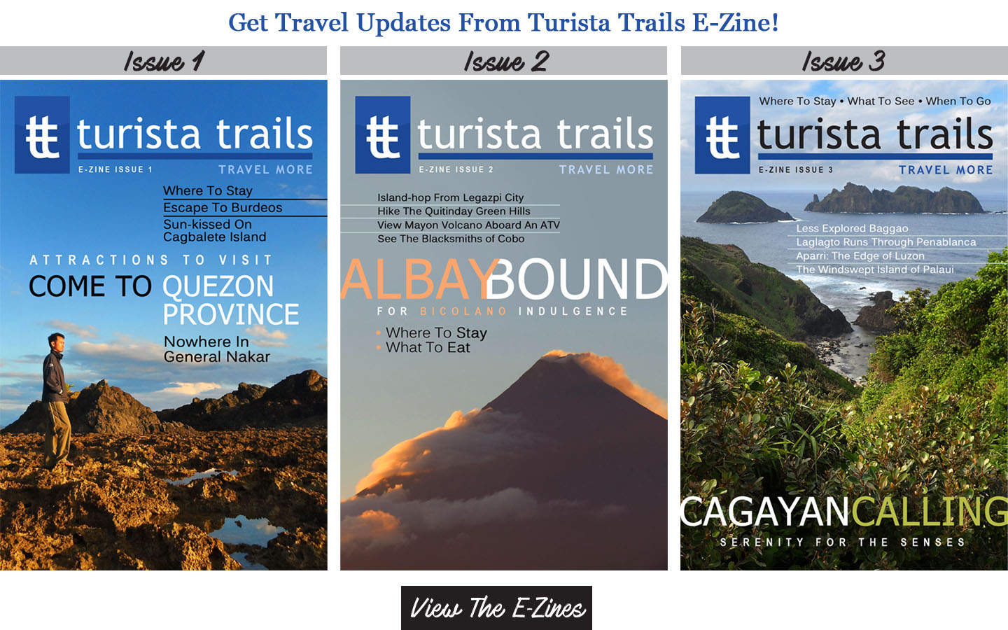 Get Travel Updates From The Turista Trails E-Zine!