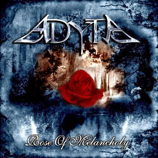 Adyta - Rose Of Melancholy
