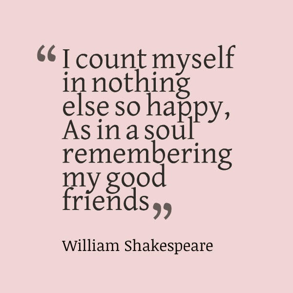 Friendship Day Quotes By William Shakespeare : Reilly quotes images