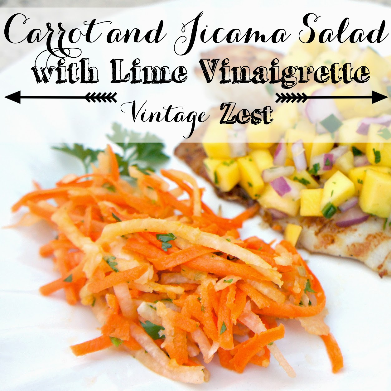 Carrot and Jicama Salad with Lime Vinaigrette with Diane's Vintage Zest!