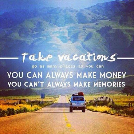 Do whatever you can to make MEMORIES!!!!!