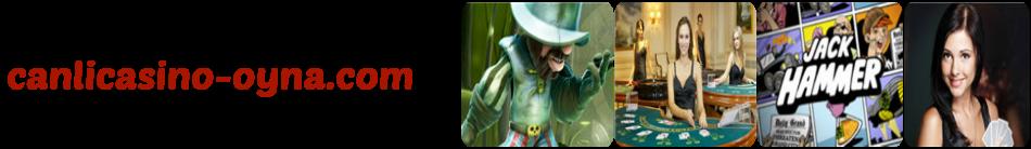 Canlı Casino Oyna - Canlı Casino Siteleri, Canlı Casino Oyunları