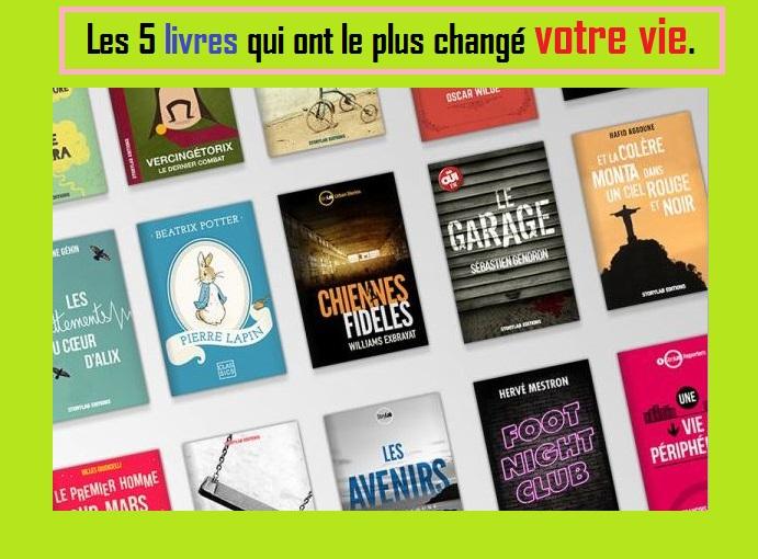 Les 5 livres qui ont le plus changé votre vie