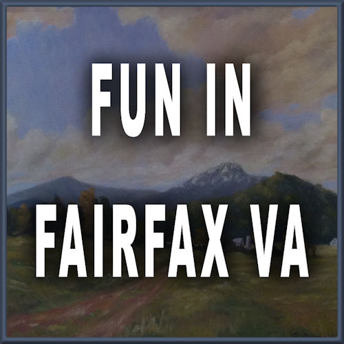 FUN IN FAIRFAX VA