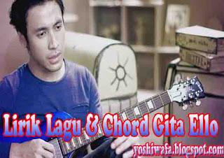 Lirik Lagu dan Chord Gitar Ello Gak Kayak Mantanmu