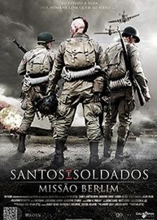 Santos e Soldados � Miss�o Berlim Dublado