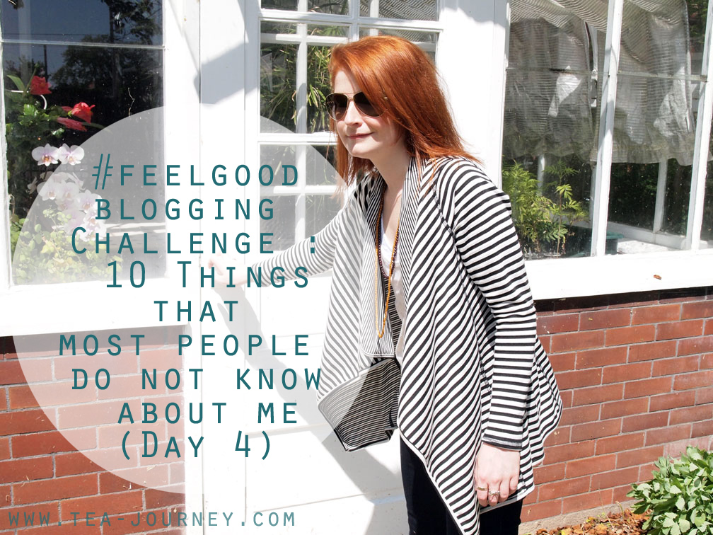 #feelgoodblogging Challenge : 10 Things that most people do not know about me  alex beadon Katherine Bellman