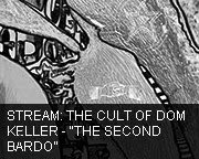 The Cult Of Dom Keller - The Second Bardo