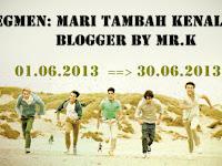 Segmen : Mari Tambah Kenalan Blogger By Mr.K