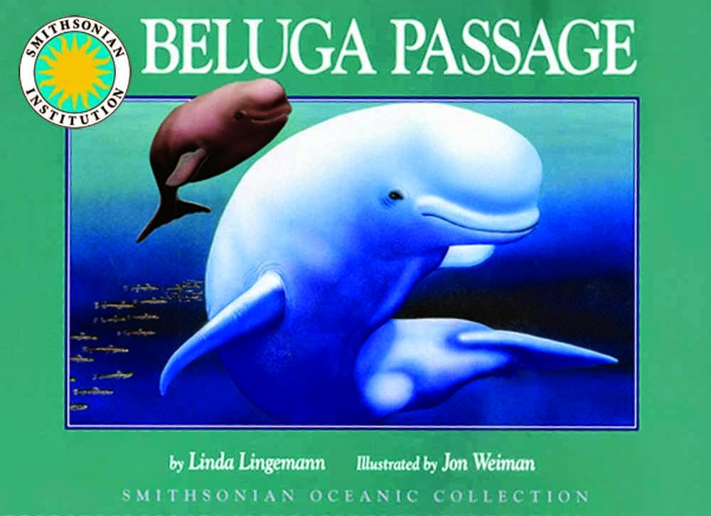 Beluga Passage, Smithsonian Oceanic Collection, included as part of a book review list of ocean books for preschoolers